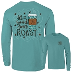 Ashton Brye™ Let the Good Times Roast Long Sleeve