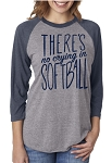 There's No Crying In Softball Raglan