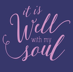 Because of Grace™ It is Well with My Soul