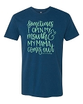 Southernology® My Mama Comes Out Statement Tee
