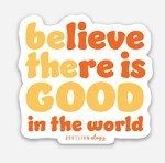 Southernology® Believe there is Good Decal