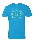 Southernology® I Didn't Mean To Make That Face Out Loud Statement Tee