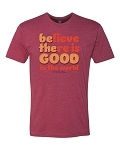 Southernology® Believe There is Good Statement Tee PREORDER