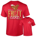 Southernology® Nuttier Than A Fruit Cake T Shirt