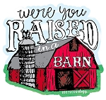 Southernology® Raised in a Barn Decal