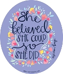 Ashton Brye™ She Believed Decal