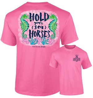 Southernology® Hold Your Sea Horses Tshirt